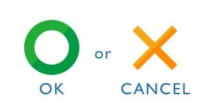 OK or CANCEL